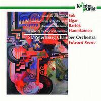 Suk, Elgar, Bartok, Hannikainen-Edward Serov St. Petersburg Chamber-CD