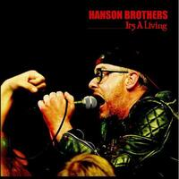 It's A Living-Hanson Brothers-CD