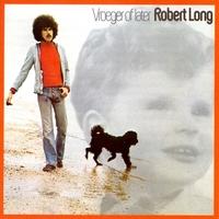 Vroeger Of Later-Robert Long-CD