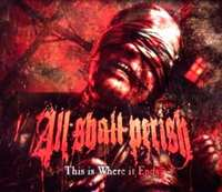 This Is Where It Ends-All Shall Perish-CD