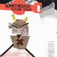 Future Chaos-Bomb The Bass-CD
