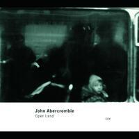 Open Land-John Abercrombie-CD
