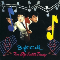 Non-Stop Ecstatic Dancing-Soft Cell-CD