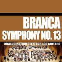 Sinfonie 13-Hallucination-Glenn Branca-CD