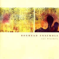 Two Brothers-Boxhead Ensemble-CD