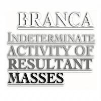 Indeterminate Activity Of Resultant-Glenn Branca-CD