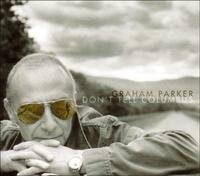 Don't Tell Columbus-Graham Parker-CD