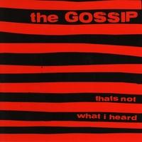 That's Not What I Heard-Gossip-CD