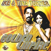 Golden Empire-Ike Turner & Tina-CD