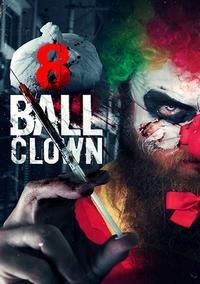 Movie - 8 Ball Clown-DVD