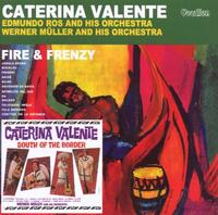 Fire And Frenzy & South Of The Bord-Caterina Valente-CD