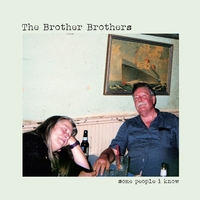 Some People I Know-Brother Brothers-CD