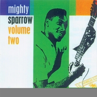 Volume Two-Mighty Sparrow-CD
