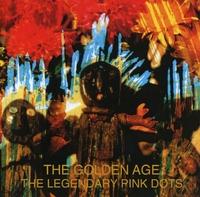 Golden Age -Remast--Legendary Pink Dots-CD