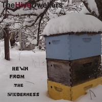 Hewn From Wilderness-Hive Dwellers-CD