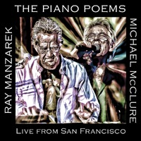 Piano Poems; Live From San Francisc-Ray Manzarek & Michael McClure-CD
