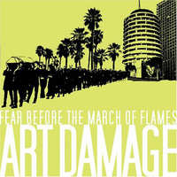 Art Damage-Fear Before The March Of Flames-CD