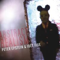 Abstract Realism-Peter Epstein & Idee Fixe-CD