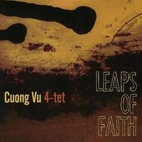 Leaps Of Faith-Cuong Vu 4-Tet-CD
