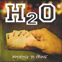 Nothing To Prove-H2O-CD