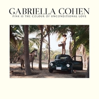 Pink Is The Colour Of Unconditional Love-Gabriella Cohen-CD