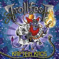 Kaptein Kaos-Trollfest-CD