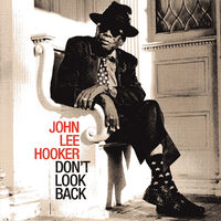 Don't Look Back-John Lee Hooker-CD