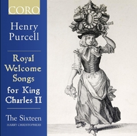 Royal Welcome Songs For Charles II-Sixteen The | Christophers Harry-CD