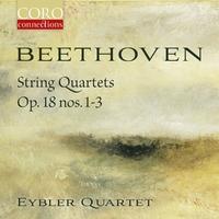 Beethoven String Quartets Op. 18 Nos. 1-3-Eybler Quartet-CD