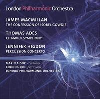 Macmillan: The Confession Of Isobel Gowdie - Ades-Currie, London Philharmonic Orchestra-CD