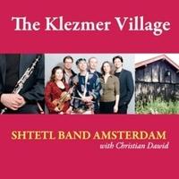 The Klezmer Village-Shtetl Band Amsterdam-CD