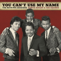 You Can't Use My Name-Curtis Knight & The Squires-LP