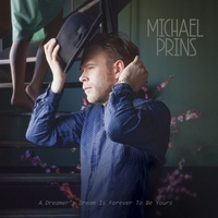 A Dreamer's Dream Is Forever T-Michael Prins-CD