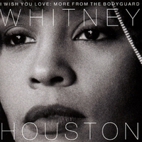 I Wish You Love: More From The-Whitney Houston-CD