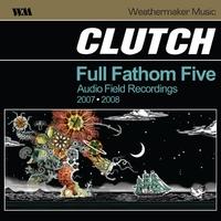 Full Fathom Five-Clutch-LP