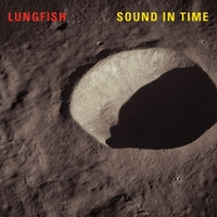 Sound In Time-Lungfish-LP