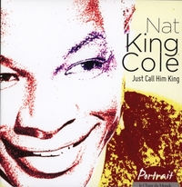 Just Call Him King / Collection-Nat King Cole-CD