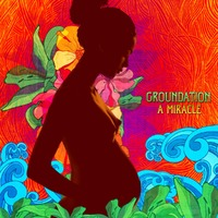 A Miracle-Groundation-LP