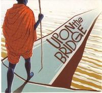 Upon The Bridge-Groundation-CD