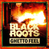 Ghetto Feel-Black Roots-CD