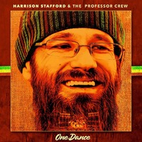 One Dance-Harrison Stafford & The Professor Crew Project-CD
