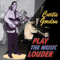 Play The Music Louder-Curtis Gordon-CD