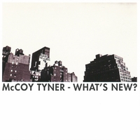 What's New-Hayes, McCoy Tyner, Sharpe-CD