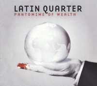 Pantomime Of Wealth-Latin Quarter-CD