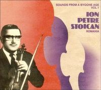 Sounds From A Bygone Age Vol. 1-Ion Petre Stoican-CD