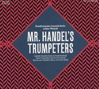 Mr. Handels Trumpeters-Barocktrompeten Ensemble Berlin-CD