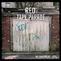 The Third Rail Of Life-Red Tape Parade-CD
