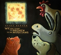 We Are Going To Bremen To Be Musici-Geoff Berner-CD
