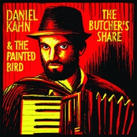 The Butcher's Share-Daniel Kahn & The Painted Bird-LP