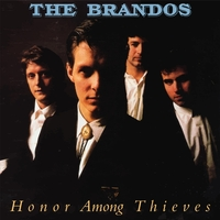 Honor Among Thieves-The Brandos-CD
